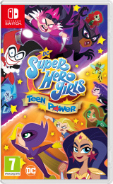 SWITCH DC Super Hero Girls: Teen Power